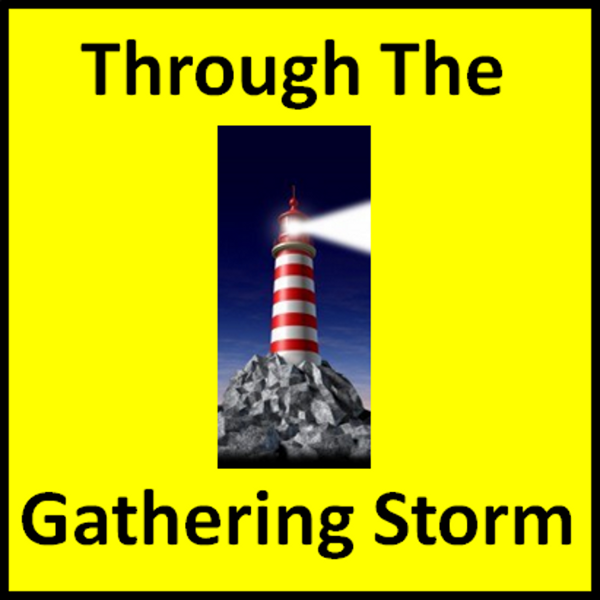Thru The Gathering Storm